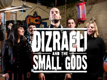 Moving In The Dark Tour: Dizraeli and The Small Gods picture