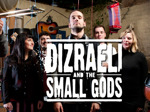 Dizraeli and The Small Gods artist photo