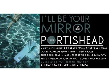 I'll Be Your Mirror Curated By Portishead & ATP picture