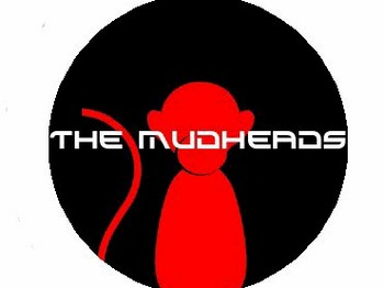 The Mudheads picture