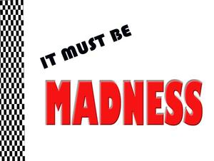 It Must Be Madness picture