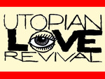 Utopian Love Revival artist photo