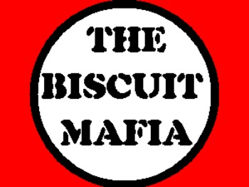 The Biscuit Mafia picture