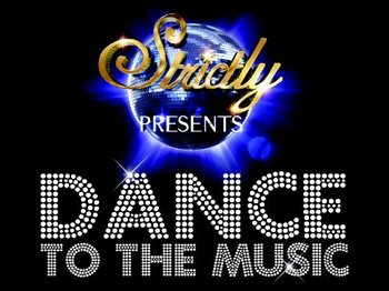 Strictly Presents Dance To The Music picture