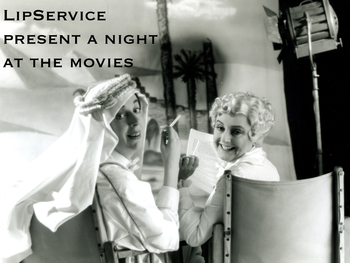 A Night At The Movies: Lip Service Theatre Company picture