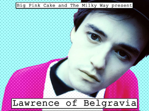 Film promo picture: Lawrence Of Belgravia