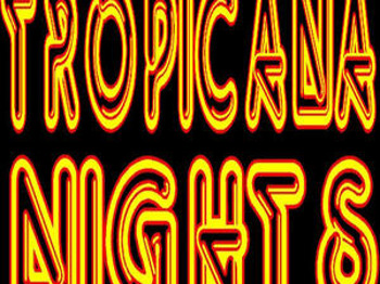 Tropicana Nights! picture