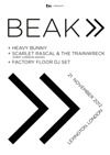 Flyer thumbnail for BEAK> + Scarlet Rascal & The Train Wreck + Heavy Bunny + Factory Floor DJs