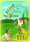 Flyer thumbnail for Follow The Yellow Brick Road: Actonepanto