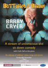 Flyer thumbnail for Butterfly Brain: Barry Cryer