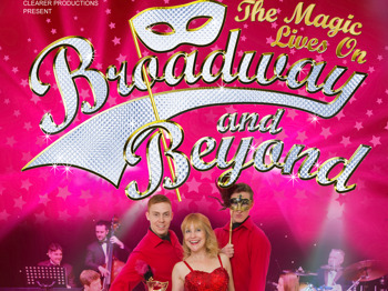 Broadway and Beyond - The Magic Lives On picture