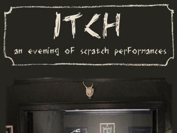 Itch: An Evening Of Scratch Performances picture