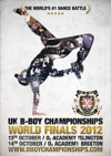Flyer thumbnail for UK B-Boy Championships: World Finals 2012