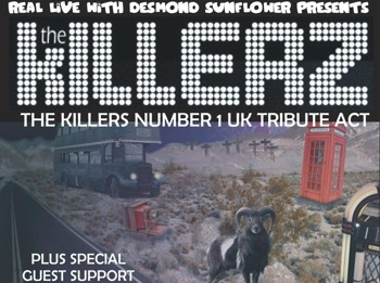 Real Live Present: The Killerz (Formerly Hot Fuss) + Pleasurade picture