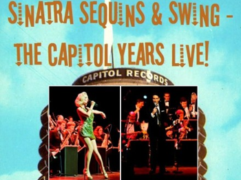 Sinatra Sequins & Swing - The Capitol Years Live!: Pete Long + Kitty La Roar picture