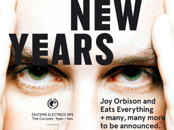 Eastern Electrics Nye 2012: Joy Orbison + Eats Everything + Miguel Campbell + Huxley + Geddes + Shonky + Adeline + Sophie Lloyd + Trikk + Sante + Behling And Simpson + October + Chasing Kurt + Oscar Thornton + Schumen picture