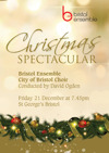 Flyer thumbnail for Christmas Spectacular: The Bristol Ensemble, City Of Bristol Choir