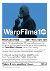 Flyer thumbnail for Warpfilms10 Dead Man's Shoes Live Re-score: Andrew Weatherall + Tom Ravenscroft + Pablo Clements