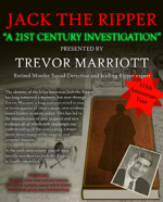 Flyer thumbnail for Jack The Ripper: A 21st Century Investigation: Trevor Marriott