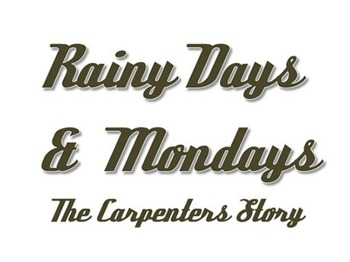 Rainy Days & Mondays - The Carpenters Story (Touring) picture
