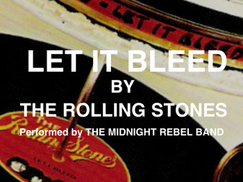 Let It Bleed In Concert: The Midnight Rebel Band picture