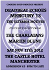 Flyer thumbnail for Oh! Vanity: Deadbeat Echoes + Mercury 13 + The Charlatan's Martin Blunt