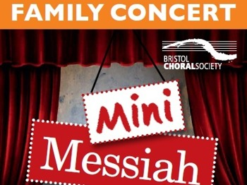 Mini Messiah Family Concert: Bristol Choral Society, Adrian Partington, Music For Awhile Orchestra picture
