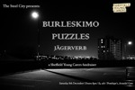 Flyer thumbnail for The Steel City Presents: A Fundraiser For Sheffield Young Carers: Burleskimo + Puzzles + Jagerverb
