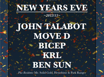 Trouble Vision & Tief Present NYE 2012/13: Move D + Bicep + KRL + Ben Sun + Park Ranger + John Talabot + Mr Solid Gold + Hesseltime picture