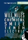 Flyer thumbnail for The Playground Pr: Will Miles + Chem ical Smile + Tenth Electric + Cat Lovers