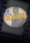 Flyer thumbnail for The Tailor-Made Man : Faye Tozer, Dylan Turner