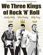 Flyer thumbnail for We Three Kings - Of Rock N Roll: Marc Robinson & The Counterfeit Crickets