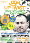 Flyer thumbnail for Jam Up Twist: DJ Andy Smith