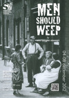 Flyer thumbnail for Men Should Weep By Ena Lamont Stewart: Stamford Shoestring Theatre