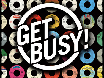 Get Busy!: DJ Tendai + DJ Haste picture
