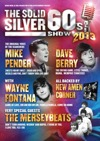 Flyer thumbnail for Flying Music Solid Silver 60's 28th Anniversary Tour: The Solid Silver 60s Show + Mike Pender + Dave Berry + Wayne Fontana + The Merseybeats + New Amen Corner
