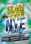 Flyer thumbnail for Island Fever: The Swanky New Years Eve Party: Martin Jay + Credable + Hardwine + DJ Chris Vee + DJBliss