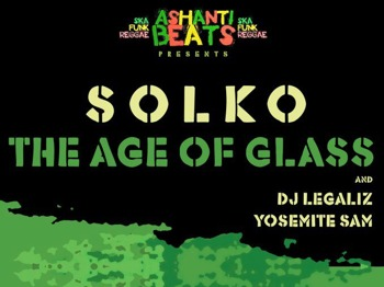 Ashanti Beats Presents: Soloko + The Age Of Glass + DJ Legaliz + Yosemite Sam picture