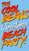 Flyer thumbnail for Cool Beans Christmas Beach Party: Jeramiah Ferrari + Smiling Ivy + Cliff Rescue & The Helicopters