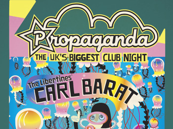 Carl Barat (The Libertines / Dirty Pretty Things ) Dj Set At Propaganda!: Carl Barat + Propaganda DJs picture