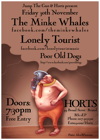Flyer thumbnail for Jump The Gun and Horts Presents: The Minke Whales + Poor Old Dogs + Lonely Tourist