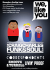 Flyer thumbnail for We, Like You New Years Eve Party : Craig Charles + The Correspondents + Smoove & Turrell + Livin Proof + Beats in Abundance + Novice Of Genius