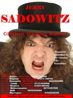 Flyer thumbnail for Comedian, Magician, Bawbag!: Jerry Sadowitz, Caspar Thomas