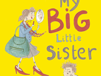 My Big Little Sister: Pied Piper Theatre Company picture