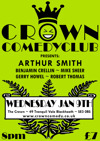 Flyer thumbnail for Crown Comedyclub: Arthur Smith, Benjamin Crellin, Wouter Meijs, Rob Thomas, Mike Sheer, Gerry Howell