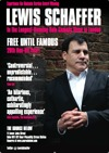 Flyer thumbnail for Lewis Schaffer is Free Until Famous: Lewis Schaffer