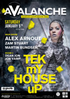 Flyer thumbnail for Avalanche - Tek My House Up: Alex Arnout