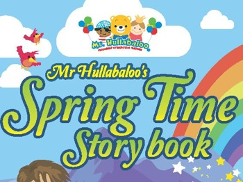 Mr Hullabaloo's Spring Time Storybook picture
