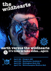 Flyer thumbnail for Earth Vs The Wildhearts - 20th Anniversary Tour: The Wildhearts + Eureka Machines