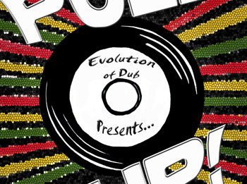 Evolution Of Dub Presents...Pull Up! picture